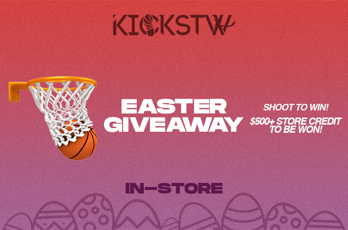KICKSTW Easter Giveaway - In-Store - Shoot To Win